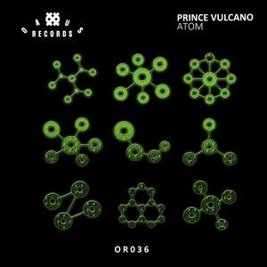 PRINCE VULCANO - Atom