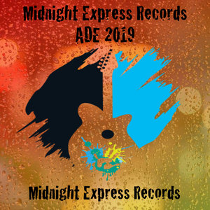 VARIOUS - Midnight Express Records ADE 2019