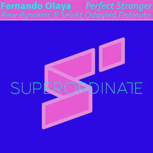 FERNANDO OLAYA - Perfect Stranger (The Remixes)
