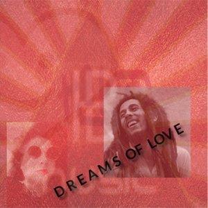 ELIZE KAISSER feat BOB MARLEY - Dreams Of Love