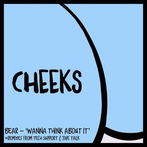 BEAR - Wanna Think About It