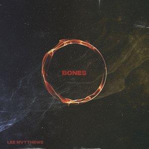 LEE MVTTHEWS - Bones