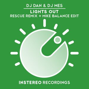 DJ Dan/DJ Mes/Rescue - Lights Out Remix