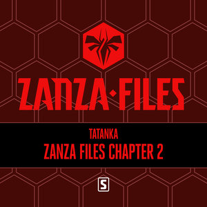 TATANKA - Zanza Files Chapter 2