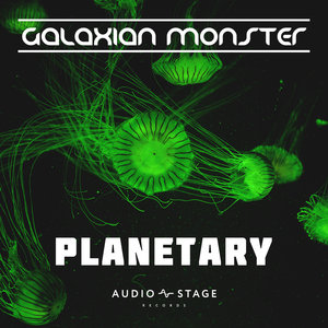 GALAXIAN MONSTER - Planetary