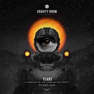 MICHAEL KANE/GOAK/DIAZZI - Tears