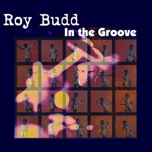 ROY BUDD - In The Groove