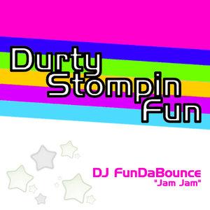 DJ FUNDABOUNCE - Jam Jam