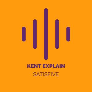 KENT EXPLAIN - Satisfive