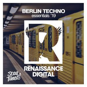VARIOUS - Berlin Techno Essentials '19