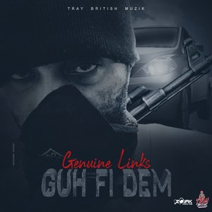 GENUINE LINKS - Guh Fi Dem