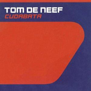 TOM DE NEEF - Cudabata