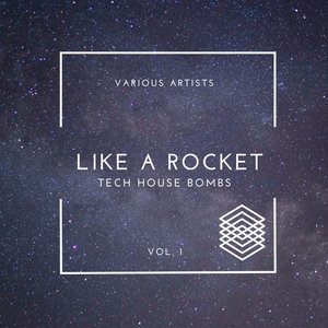 Various - Like A Rocket (Tech House Bombs) Vol 1