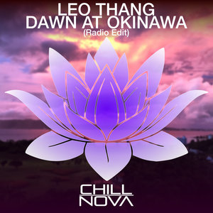 LEO THANG - Dawn At Okinawa