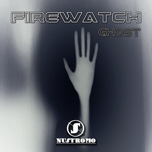 FIREWATCH - Ghost