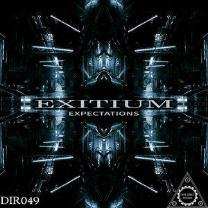 EXITIUM - Expectations