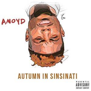 ANOYD - Autumn In Sinsinati (Explicit)