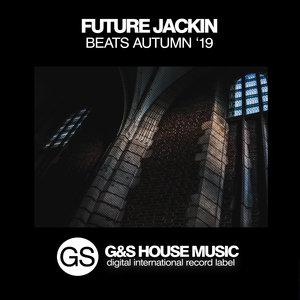 VARIOUS - Future Jackin Beats (Autumn '19)