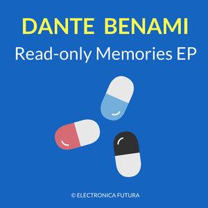 DANTE BENAMI - Read-only Memories