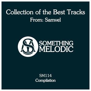 SAMVEL - Collection Of The Best Tracks From: Samvel