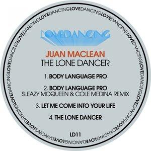 Juan Maclean - The Lone Dancer