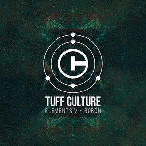 TUFF CULTURE - Elements V: Boron