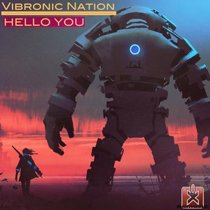 VIBRONIC NATION - Hello You