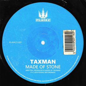 TAXMAN - Made Of Stone