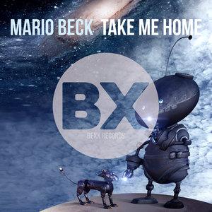 MARIO BECK - Take Me Home