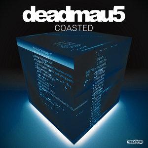 DEADMAU5 - Coasted