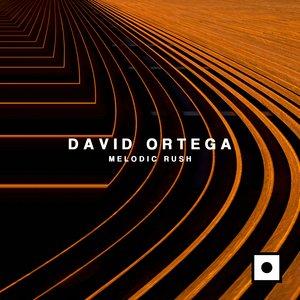 DAVID ORTEGA - Melodic Rush