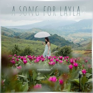 ALI MATOORI - A Song For Layla