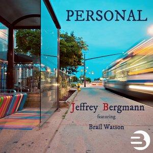 Jeffrey Bergmann / Brail Watson - Personal