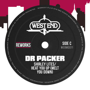 Shirley Lites - Heat You Up (Melt You Down) (Dr Packer Reworks)