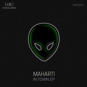 MAHARTI - In Town EP