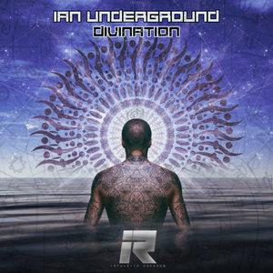 IAN UNDERGROUND - Divination