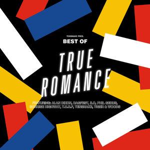 VARIOUS - Tensnake Pres.: Best Of True Romance
