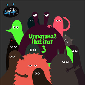 VARIOUS - Unnatural Habitat 3