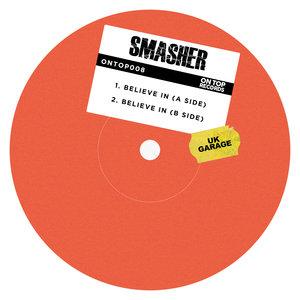 SMASHER - Believe In