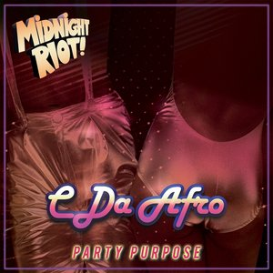 C DA AFRO - Party Purpose