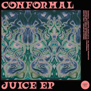 CONFORMAL - Juice EP