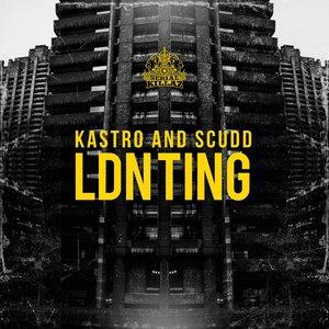 Kastro & Scudd - Ldn Ting