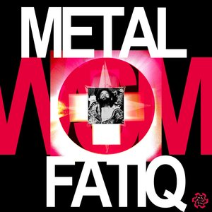 WAFFENSUPERMARKT - Metal Fatiq