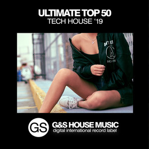 VARIOUS - Ultimate Top 50 Tech House '19