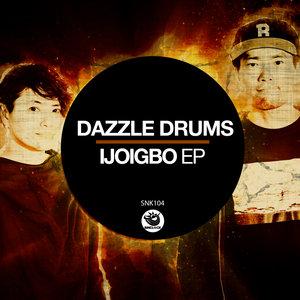 DAZZLE DRUMS - Ijoigbo EP