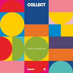 Various - Collect: Global Underground Remixed