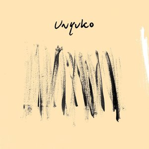 UNYUKO - UNYUKO EP