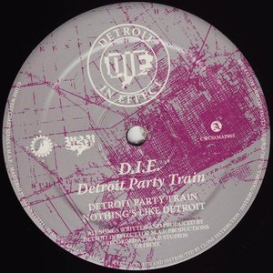 D.I.E. - Detroit Party Train