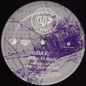 D.I.E. - Move Yo Body