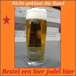 NICHT-GEKLAUT - Bestel Een Bier Jodel Hier